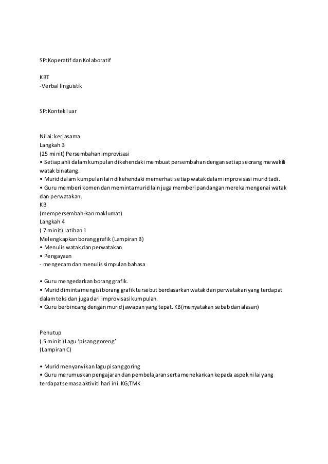 SP:Koperatif dan Kolaboratif  KBT  -Verbal linguistik  SP:Kontek luar  Nilai: kerjasama  Langkah 3  (25 minit) Persembahan...
