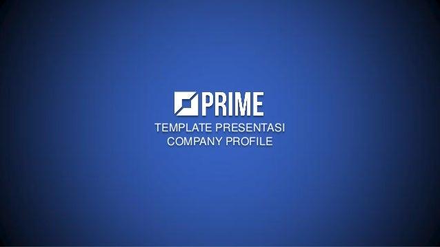 TEMPLATE PRESENTASI COMPANY PROFILE