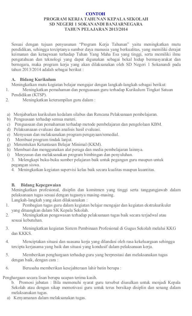 CONTOH PROGRAM KERJA TAHUNAN KEPALA SEKOLAH SD NEGERI 1 SOKANANDI BANJARNEGARA TAHUN PELAJARAN 2013/2014 Sesuai dengan tuj...