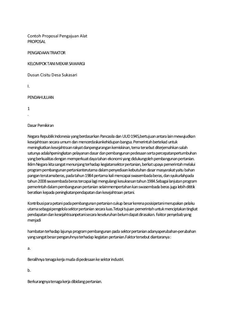 Contoh Proposal Pengajuan AlatPROPOSALPENGADAAN TRAKTORKELOMPOK TANI MEKAR SAWARGIDusun Cisitu Desa SukasariI.PENDAHULUAN1...