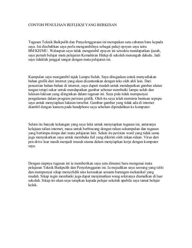 CONTOH PENULISAN REFLEKSI YANG BERKESANTugasan Teknik Baikpulih dan Penyelenggaraan ini merupakan satu cabaran baru kepada...