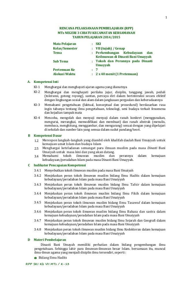 1 RPP SKI Kls VII MTs / K-13 RENCANA PELAKSANAAN PEMBELAJARAN (RPP) MTs NEGERI 3 CIBATU KECAMATAN KERSAMANAH TAHUN PELAJAR...