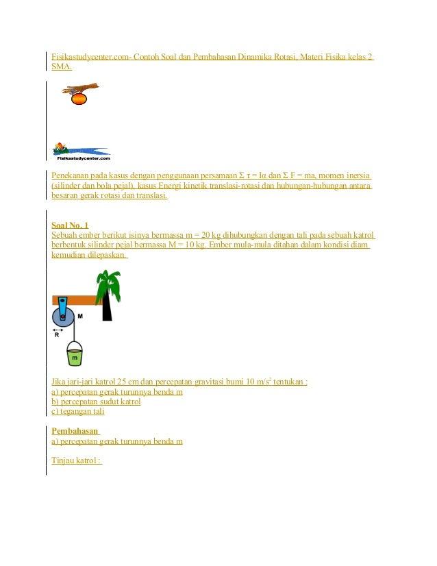 Fisikastudycenter.com- Contoh Soal dan Pembahasan Dinamika Rotasi, Materi Fisika kelas 2 SMA. Penekanan pada kasus dengan ...