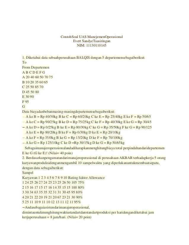 ContohSoal UAS ManejemenOperasionalEvert SandyeTaasiringanNIM: 111301101451. Diketahui data sebuahperusahaan BALQIS dengan...