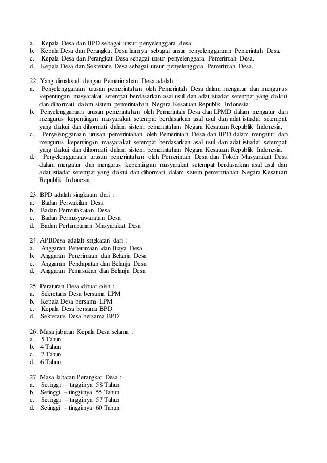 a. Kepala Desa dan BPD sebagai unsur penyelenggara desa. b. Kepala Desa dan Perangkat Desa lainnya sebagai unsur penyeleng...