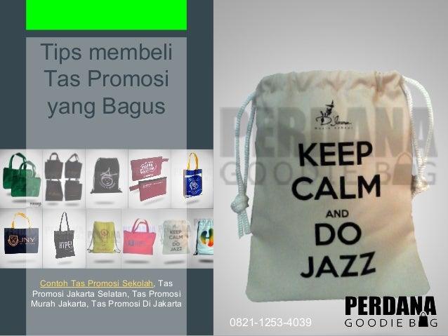 Contoh Tas Promosi Sekolah Perdana Goodie Bag