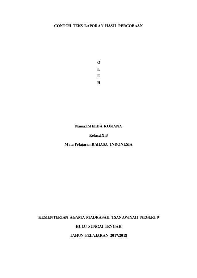 Contoh Laporan Percobaan Bahasa Indonesia - Contoh AJa