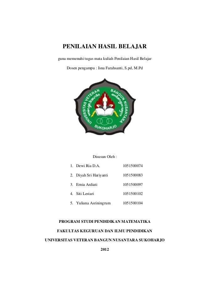 PENILAIAN HASIL BELAJAR guna memenuhi tugas mata kuliah Penilaian Hasil Belajar Dosen pengampu : Isna Farahsanti, S.pd, M....