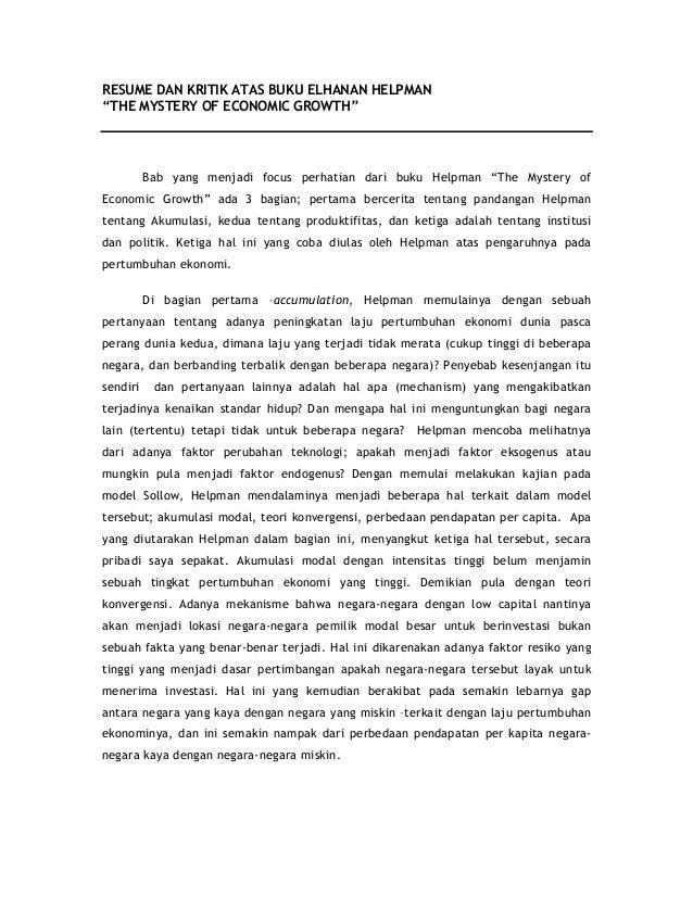 """RESUME DAN KRITIK ATAS BUKU ELHANAN HELPMAN""""THE MYSTERY OF ECONOMIC GROWTH""""          Bab yang menjadi focus perhatian dari..."""