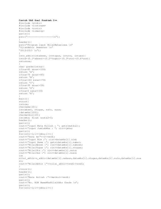 """Contoh UAS Soal Praktek C++ #include <stdio> #include <iostream> #include <conio> #include <iomanip> garis(){ puts(""""‐‐‐‐‐‐..."""
