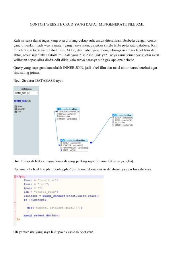 CONTOH WEBSITE CRUD YANG DAPAT MENGENERATE FILE XML Kali ini saya dapat tugas yang bisa dibilang cukup sulit untuk diterap...