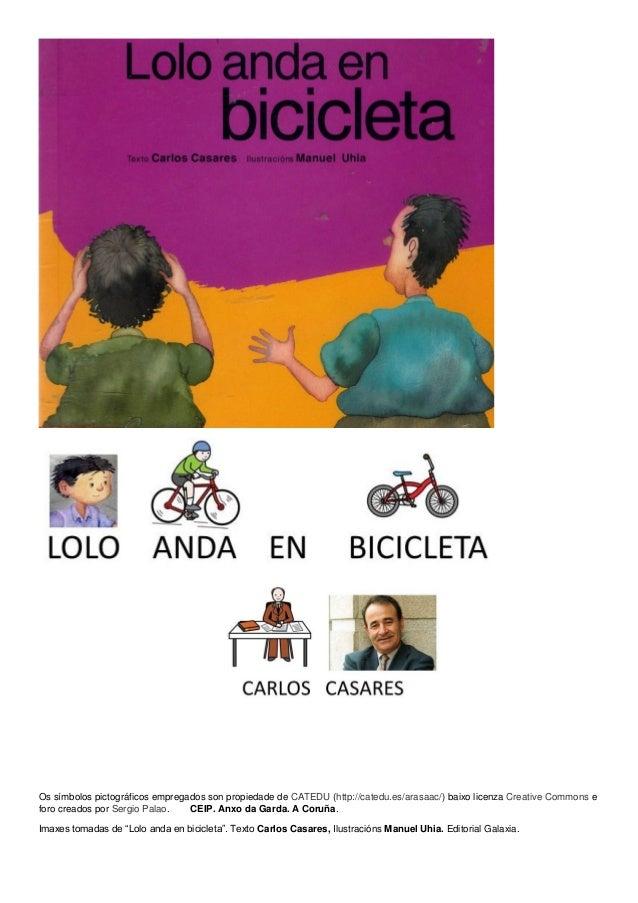 Os símbolos pictográficos empregados son propiedade de CATEDU (http://catedu.es/arasaac/) baixo licenza Creative Commons e...