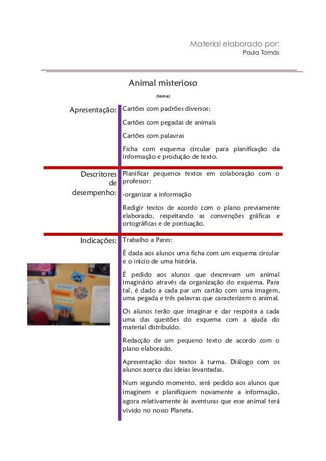 Material elaborado por: Paula Tomás  Animal misterioso (tema)  Apresentação: Cartões com padrões diversos; Cartões com peg...