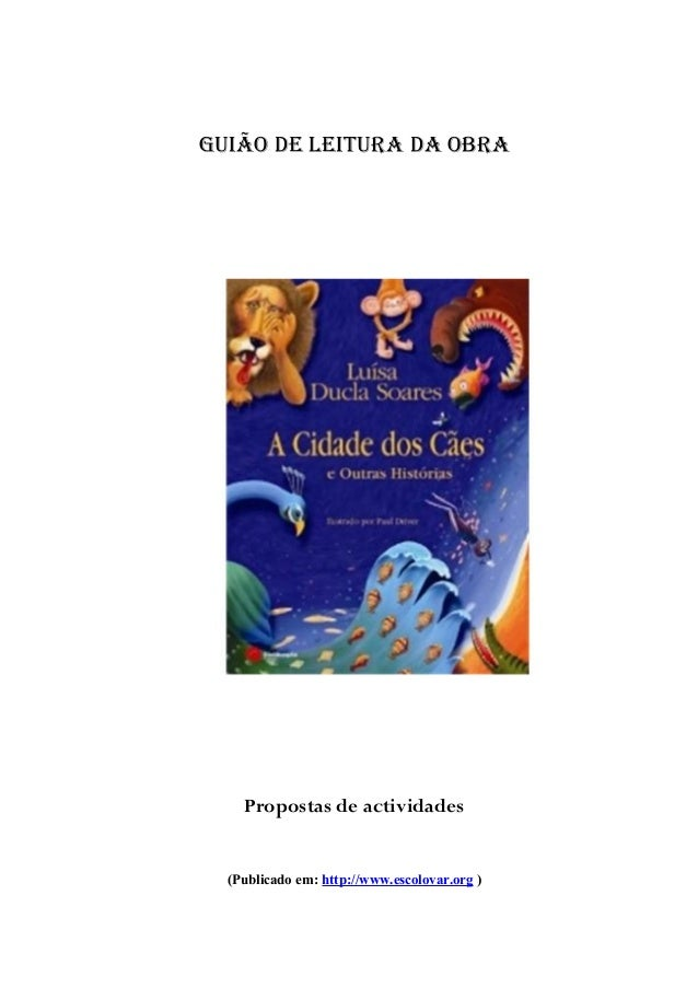 Guião de leitura da obra  Propostas de actividades (Publicado em: http://www.escolovar.org )