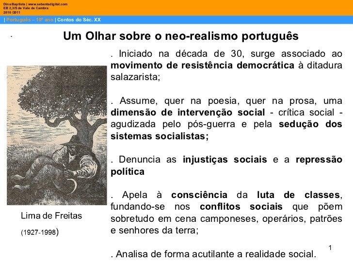 |  Português – 10º ano  | Contos do Séc. XX Dina Baptista | www.sebentadigital.com EB 2,3/S de Vale de Cambra 2010 /2011 ....