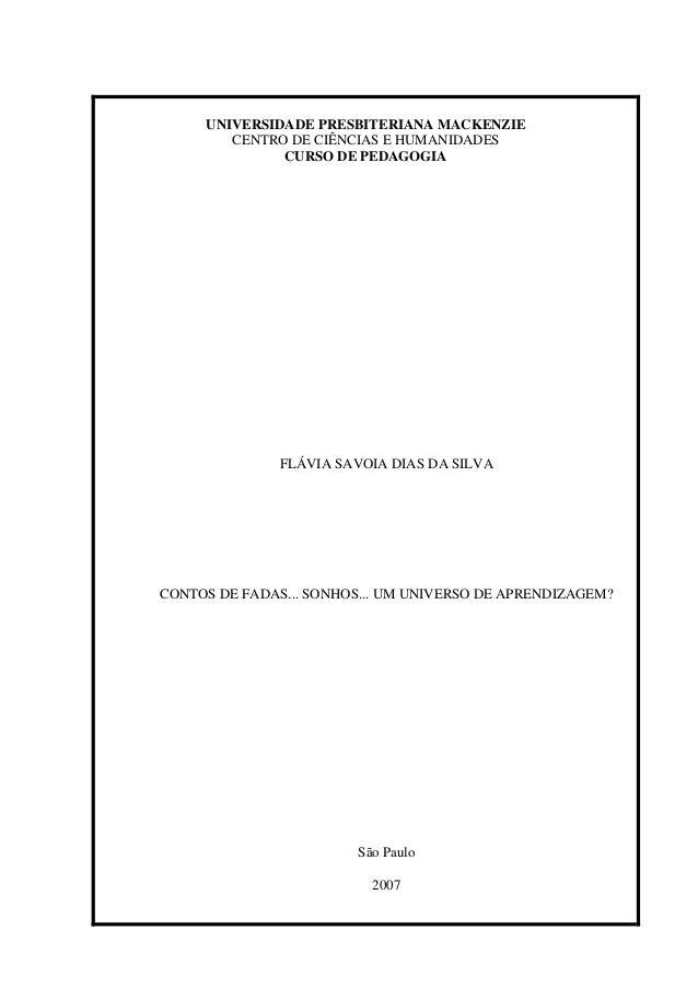 UNIVERSIDADE PRESBITERIANA MACKENZIE        CENTRO DE CIÊNCIAS E HUMANIDADES              CURSO DE PEDAGOGIA              ...