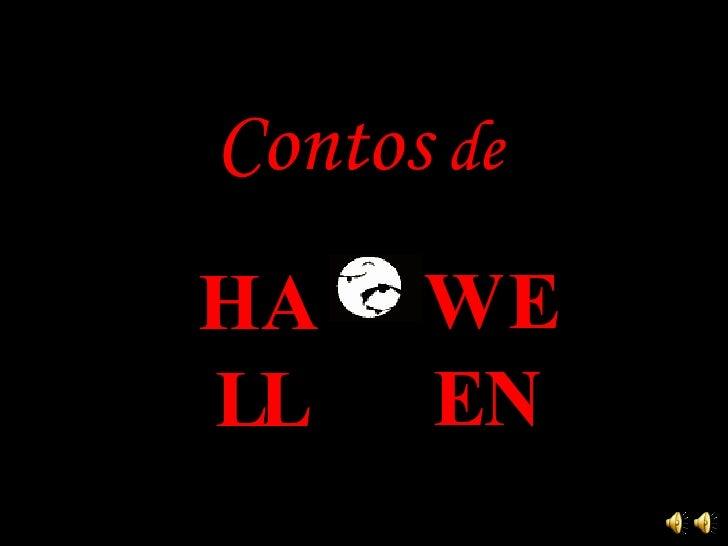 Contos  de   WEEN HALL