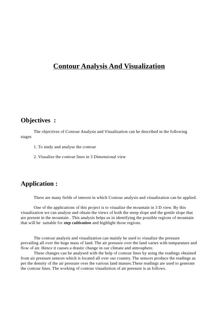 Contour Analysis And Visualization     Objectives :          The objectives of Contour Analysis and Visualization can be d...