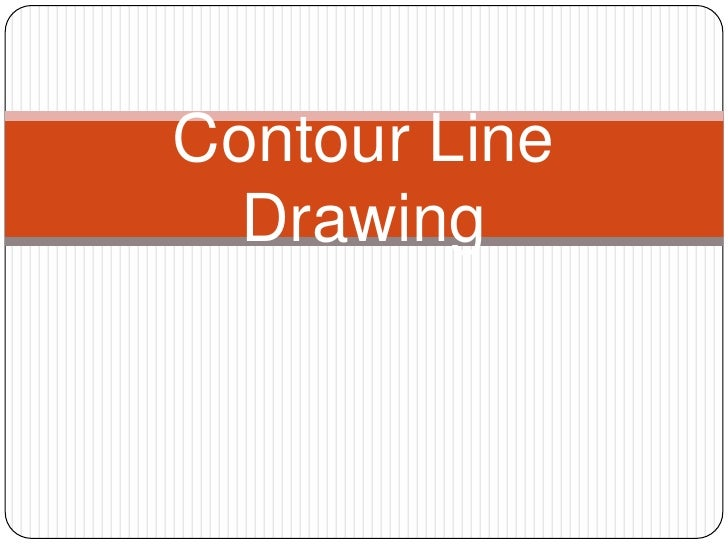 Contour Line Drawing Powerpoint : Contour linedrawing