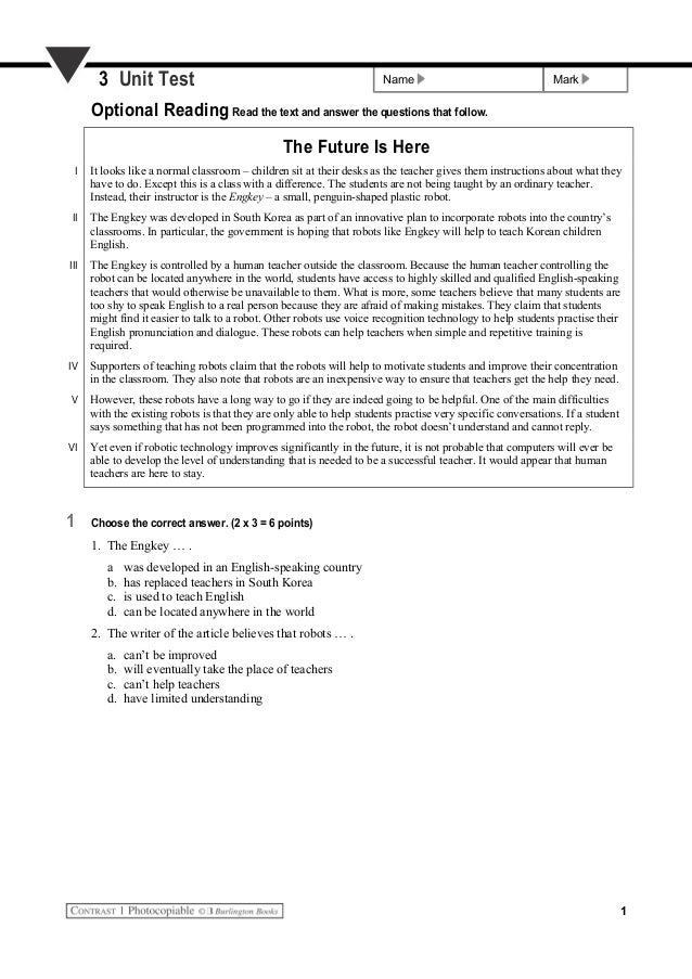 Name Mark3 Unit Test Optional Reading Read the text and answer the questions that follow. The Future Is Here I It looks li...