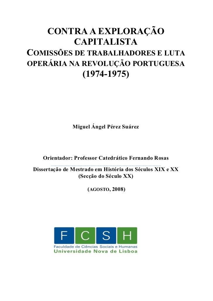 CONTRA A EXPLORAÇÃO          CAPITALISTACOMISSÕES DE TRABALHADORES E LUTAOPERÁRIA NA REVOLUÇÃO PORTUGUESA                 ...