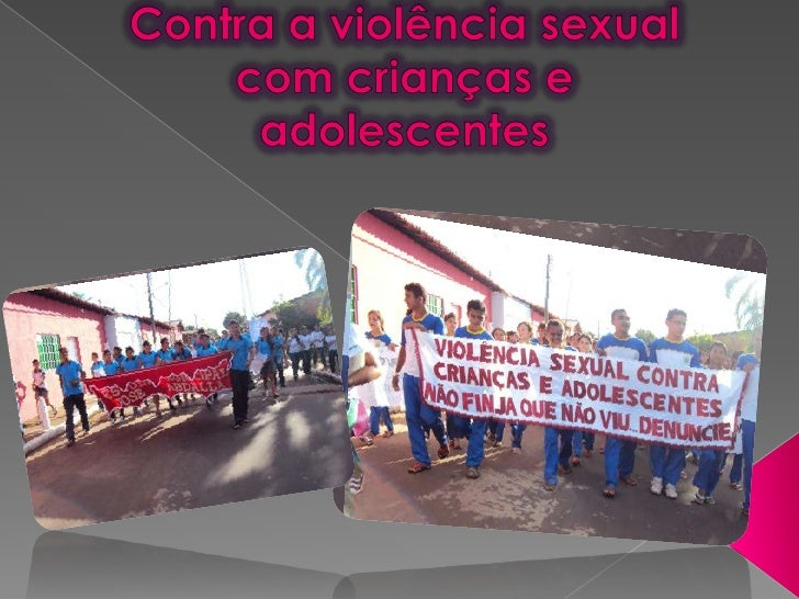 Contra a violência sexual com crianças e adolescentes <br />