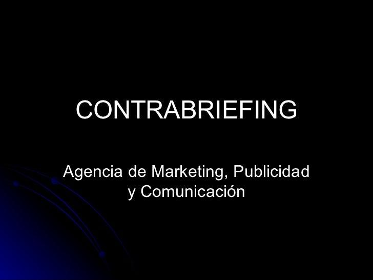 CONTRABRIEFING Agencia de Marketing, Publicidad y Comunicación