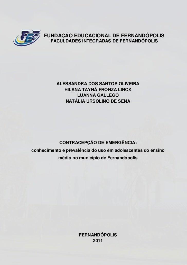 FUNDAÇÃO EDUCACIONAL DE FERNANDÓPOLIS        FACULDADES INTEGRADAS DE FERNANDÓPOLIS           ALESSANDRA DOS SANTOS OLIVEI...