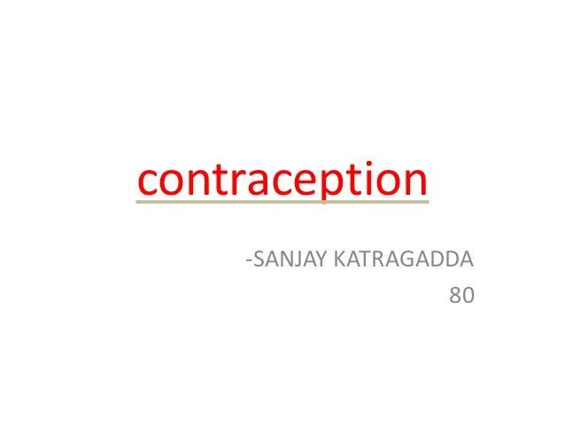 contraception -SANJAY KATRAGADDA 80