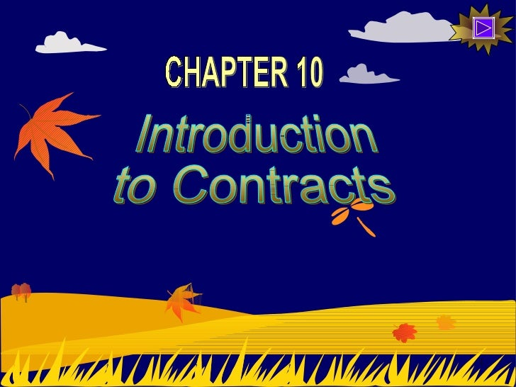 Introduction to Contracts CHAPTER 10