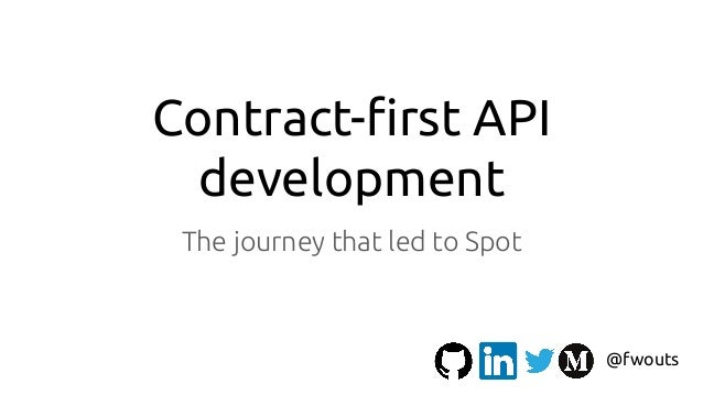 Contract-first API development The journey that led to Spot @fwouts