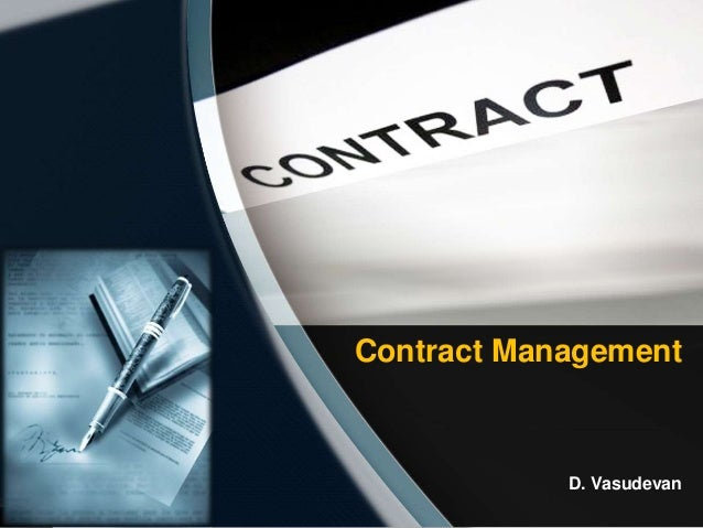 Contract Management D. Vasudevan