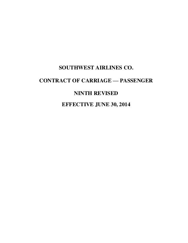 SOUTHWEST AIRLINES CO. CONTRACT OF CARRIAGE — PASSENGER NINTH REVISED EFFECTIVE JUNE 30, 2014