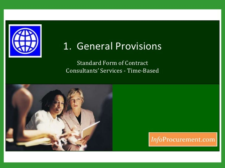 1.  General Provisions<br />Standard Form of Contract Consultants' Services - Time-Based<br />