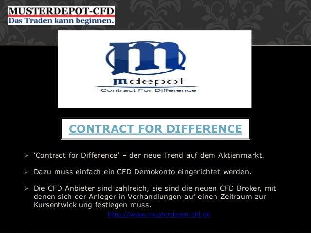  'Contract for Difference' – der neue Trend auf dem Aktienmarkt.  Dazu muss einfach ein CFD Demokonto eingerichtet werde...