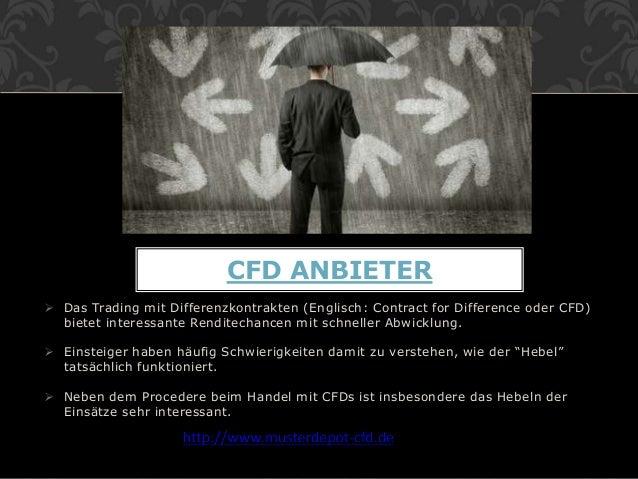  Das Trading mit Differenzkontrakten (Englisch: Contract for Difference oder CFD) bietet interessante Renditechancen mit ...