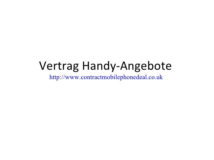 Vertrag Handy-Angebote  http://www.contractmobilephonedeal.co.uk