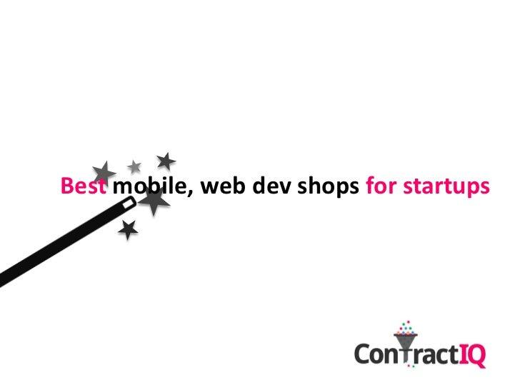Best mobile, web dev shops for startups