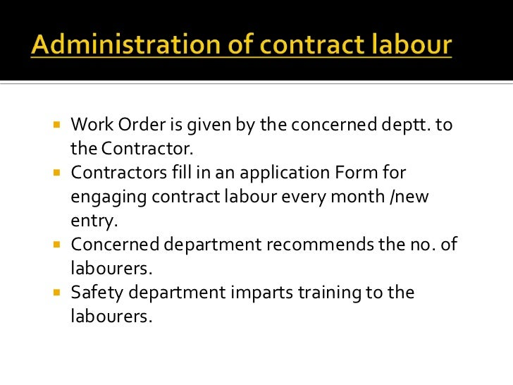 contract labour system in india Employment & labour law in india covering issues of , terms and conditions of   contract labour (regulation & abolition) act, 1970  an employee's emails,  telephone calls or use of an employer's computer system.