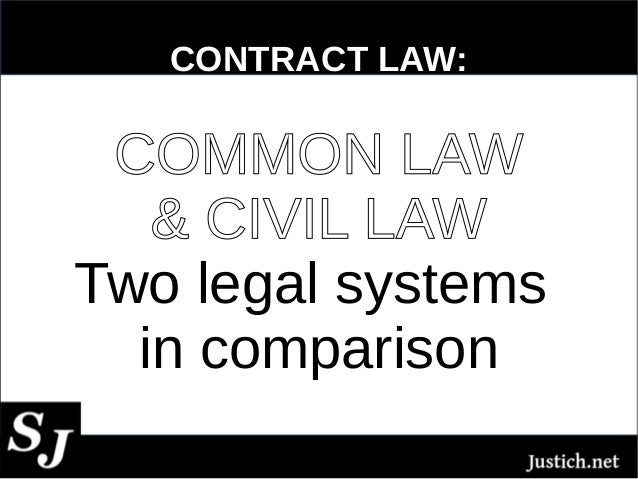 notes on civil and common legal Common law and civil law, while both originating in europe, have become truly global legal traditions despite going back hundreds and even thousands of years, both systems have continued to effectively shape the justice systems of hundreds of countries well into the 21st century.