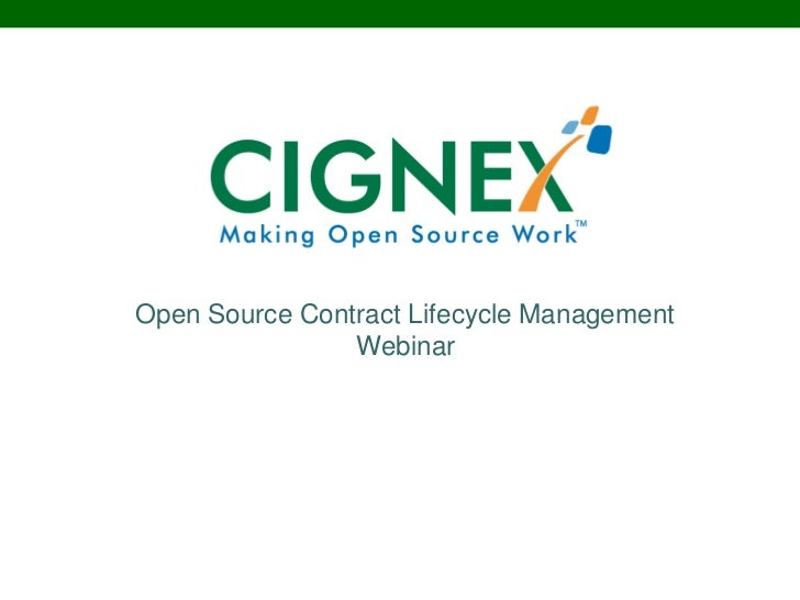 Open Source Contract Lifecycle Management                 Webinar           Open Source ECM Solutions          A Corporate...