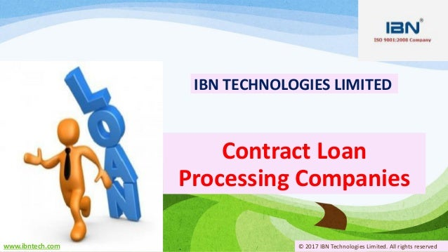 contract loan processing companies ibn technologies limited wwwibntechcom 2017 ibn technologies - Contract Loan Processing
