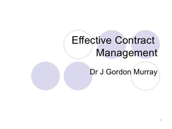 Effective Contract  Management Dr J Gordon Murray