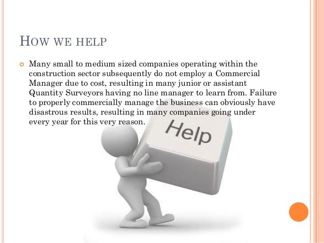 HOW WE HELP  Many small to medium sized companies operating within the construction sector subsequently do not employ a C...