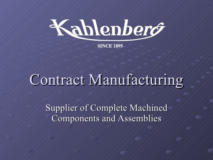 Contract Manufacturing Supplier of Complete Machined Components and Assemblies