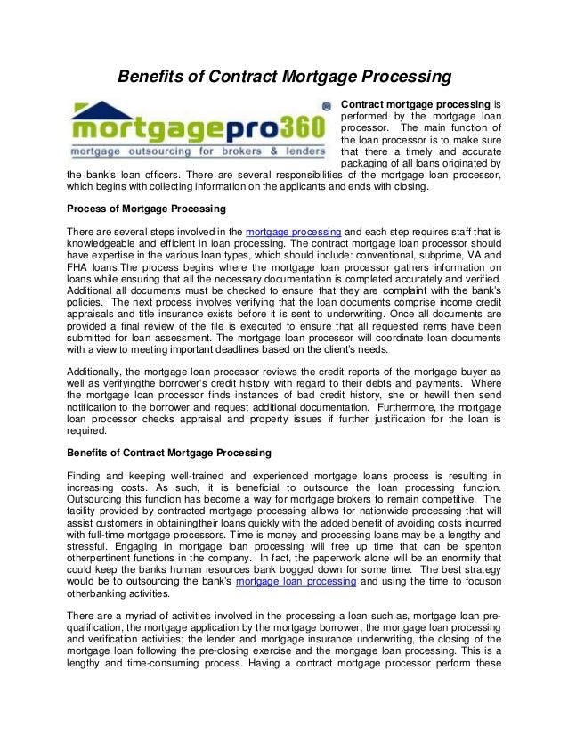 benefits of contract mortgage processing contract mortgage processing is performed by the mortgage loan processor - Contract Loan Processing