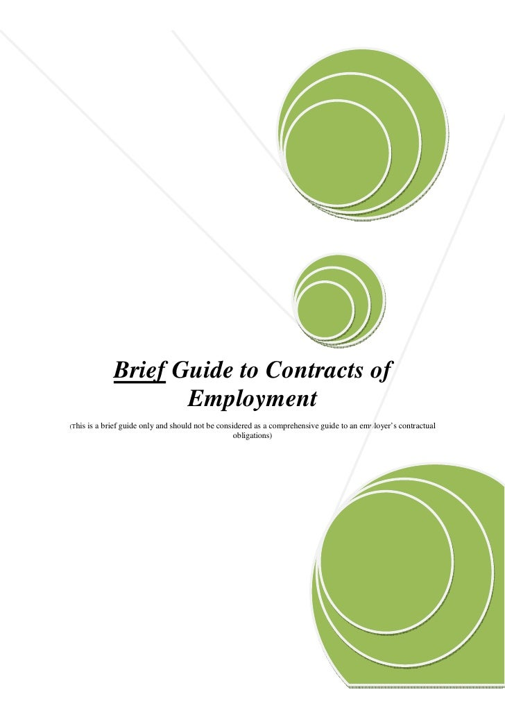 Brief Guide to Contracts of                       Employment (This   is a brief guide only and should not be considered as...