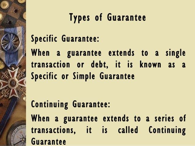 Contract of indemnity and guarantee.