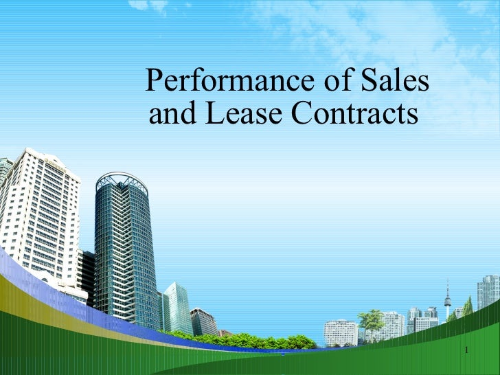 Performance of Sales and Lease Contracts