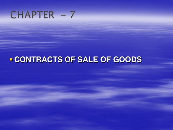 CONTRACTS OF SALE OF GOODS